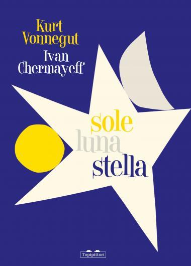 http://www.topipittori.it/sites/default/files/styles/copertina/public/copertine-libri/Sole_Luna_Stella.jpg?itok=eoDRx7Xm